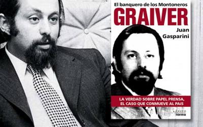 Graiver, el banquero de los montoneros